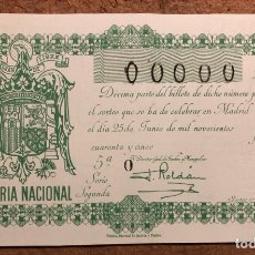 Lotería Nacional: DÉCIMO DE LOTERÍA DEL AÑO 1945 SORTEO N° 18 DEL 25 DE JUNIO DE 1945. 00000 DE NUMERACIÓN.. Lote 264993804