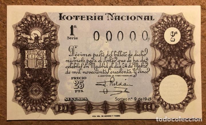DÉCIMO DE LOTERÍA DEL AÑO 1945 SORTEO N° 9 DEL 24 DE MARZO DE 1945. 00000 DE NUMERACIÓN. (Coleccionismo - Lotería Nacional)