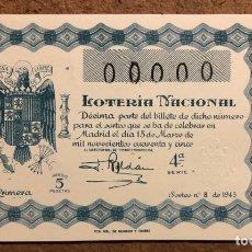 Lotería Nacional: DÉCIMO DE LOTERÍA DEL AÑO 1945 SORTEO N° 8 DEL 15 DE MARZO DE 1945. 00000 DE NUMERACIÓN.. Lote 264993969