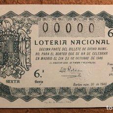 Lotería Nacional: DÉCIMO DE LOTERÍA DEL AÑO 1946 SORTEO N° 30 DEL 25 DE OCTUBRE DE 1946. 00000 DE NUMERACIÓN.. Lote 264994639
