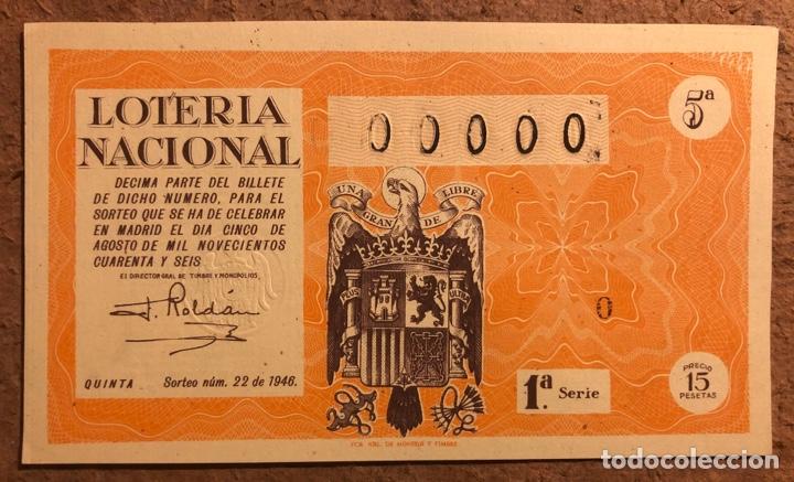 DÉCIMO DE LOTERÍA DEL AÑO 1946 SORTEO N° 22 DEL 5 DE AGOSTO DE 1946. 00000 DE NUMERACIÓN. (Coleccionismo - Lotería Nacional)