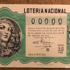Lotería Nacional: DÉCIMO DE LOTERÍA DEL AÑO 1946 SORTEO N° 19 DEL 5 DE JULIO DE 1946. 00000 DE NUMERACIÓN.. Lote 264994729