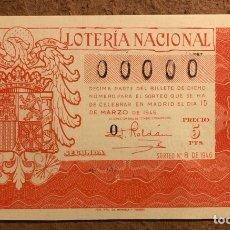 Lotería Nacional: DÉCIMO DE LOTERÍA DEL AÑO 1946 SORTEO N° 8 DEL 15 DE MARZO DE 1946. 00000 DE NUMERACIÓN.. Lote 264994784