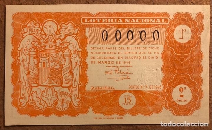DÉCIMO DE LOTERÍA DEL AÑO 1946 SORTEO N° 7 DEL 5 DE MARZO DE 1946. 00000 DE NUMERACIÓN. (Coleccionismo - Lotería Nacional)