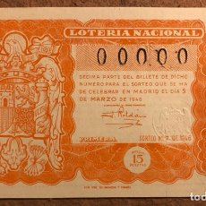 Lotería Nacional: DÉCIMO DE LOTERÍA DEL AÑO 1946 SORTEO N° 7 DEL 5 DE MARZO DE 1946. 00000 DE NUMERACIÓN.. Lote 264994814