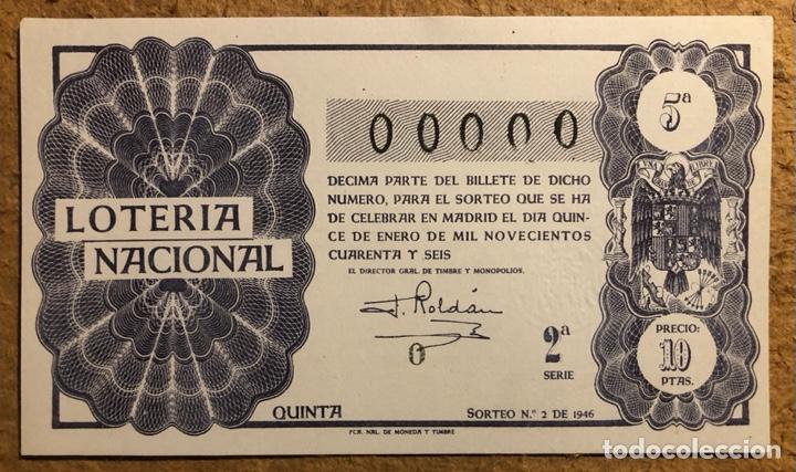 DÉCIMO DE LOTERÍA DEL AÑO 1946 SORTEO N° 2 DEL 15 DE ENERO DE 1946. 00000 DE NUMERACIÓN. (Coleccionismo - Lotería Nacional)