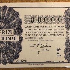 Lotería Nacional: DÉCIMO DE LOTERÍA DEL AÑO 1946 SORTEO N° 2 DEL 15 DE ENERO DE 1946. 00000 DE NUMERACIÓN.. Lote 264994864