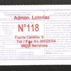 Loterie Nationale: LOTERÍA NACIONAL - ADMINISTRACIÓN Nº 118 DE BARCELONA - SORTEO 1/10 -. Lote 266546633