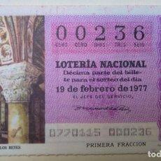 Lotería Nacional: LOTERÍA NACIONAL, SORTEO 7/77, NÚMERO 00236, BAJO. Lote 269417953