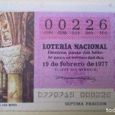 Lotería Nacional: LOTERÍA NACIONAL, SORTEO 7/77, NÚMERO 00226, BAJO. Lote 269418363