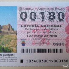 Lotería Nacional: LOTERÍA NACIONAL, SORTEO 34/10, NÚMERO 00180, BAJO. Lote 269418988