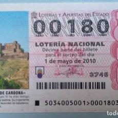 Lotería Nacional: LOTERÍA NACIONAL, SORTEO 34/10, NÚMERO 00180, BAJO. Lote 269419183