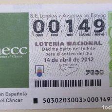 Lotería Nacional: LOTERÍA NACIONAL, SORTEO 30/12, NÚMERO 00149, BAJO. Lote 269419373