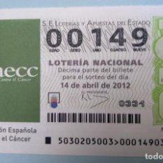Lotería Nacional: LOTERÍA NACIONAL, SORTEO 30/12, NÚMERO 00149, BAJO. Lote 269419528