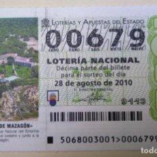 Lotería Nacional: LOTERÍA NACIONAL, SORTEO 68/10, NÚMERO 00679, BAJO. Lote 269420283