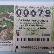 Lotería Nacional: LOTERÍA NACIONAL, SORTEO 68/10 NÚMERO 00679, BAJO. Lote 269424328