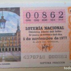 Lotería Nacional: LOTERÍA NACIONAL, SORTEO 43/77, NÚMERO 00862, BAJO. Lote 269438053