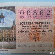 Lotería Nacional: LOTERÍA NACIONAL, SORTEO 43/77, NÚMERO 00862, BAJO. Lote 269438283