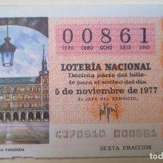 Lotería Nacional: LOTERÍA NACIONAL, SORTEO 43/77, NÚMERO 00861, BAJO. Lote 269438413