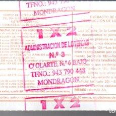 Lotería Nacional: LOT. NACIONAL - ADMINIST. Nº 3 DE MONDRAGÓN (GIPUZKOA) - 23/FEBRERO/02 - SORTEO 15 - NÚMERO 70818 -. Lote 269832408