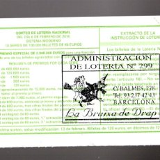 Lotería Nacional: LOT. NACIONAL - ADMINIST. Nº 299 DE BARCELONA - 6/FEBRERO/10 - SORTEO 10 - NÚMERO 24619 -. Lote 269832623