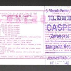 Lotería Nacional: LOT. NACIONAL - ADMINIST. DE CASPE (ZARAGOZA) - 21/DICIEMBRE/91 - SORTEO 72 - NÚMERO 65179 -. Lote 269833923