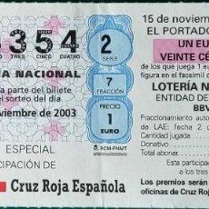 Lotería Nacional: PARTICIPACION SORTEO ESPECIAL DE CRUZ ROJA - 2003. Lote 269835368