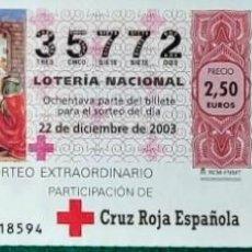 Lotería Nacional: PARTICIPACION SORTEO EXTRAORDINARIO DE CRUZ ROJA - 2003. Lote 269835638