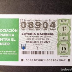 Lotteria Nationale Spagnola: DÉCIMO 10 DE ABRIL DE 2021. ASOCIACIÓN ESPAÑOLA CONTRA EL CÁNCER. ADM. Nº 22 DE MÓSTOLES. MADRID. Lote 272333828