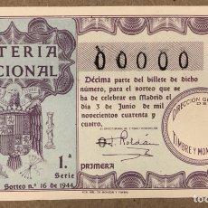 Lotería Nacional: DÉCIMO DE LOTERÍA DEL AÑO 1944 CON NÚMERO 00000 SORTEO N° 19 DEL 3/7/1944.. Lote 275069903