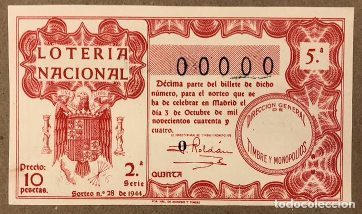 DÉCIMO DE LOTERÍA DEL AÑO 1944 CON NÚMERO 00000 SORTEO N° 28 DEL 3/10/1944. (Coleccionismo - Lotería Nacional)