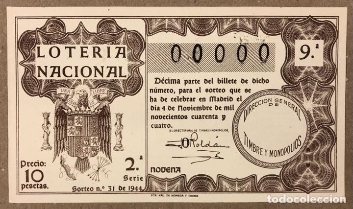 DÉCIMO DE LOTERÍA DEL AÑO 1944 CON NÚMERO 00000 SORTEO N° 31 DEL 4/11/1944. (Coleccionismo - Lotería Nacional)