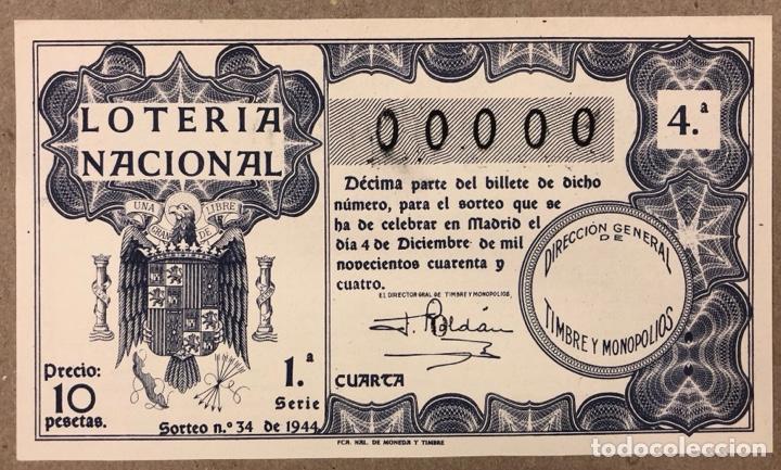 DÉCIMO DE LOTERÍA DEL AÑO 1944 CON NÚMERO 00000 SORTEO N° 34 DEL 4/12/1944. (Coleccionismo - Lotería Nacional)