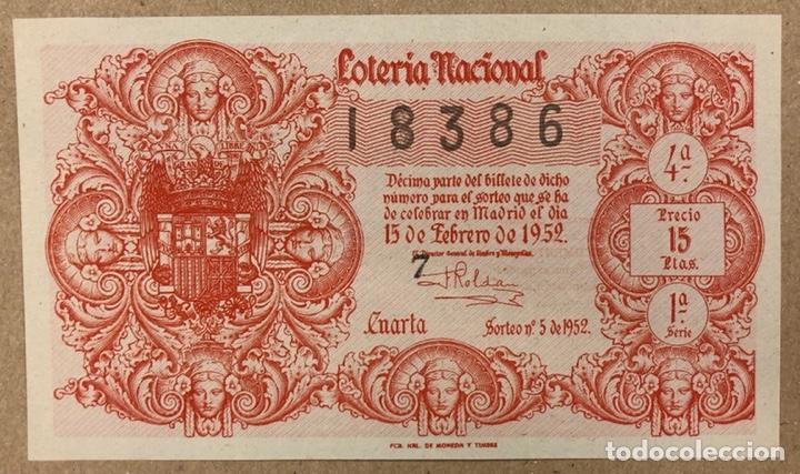 DÉCIMO DE LOTERÍA DEL AÑO 1952 SORTEO N° 5 DEL 18/2/1952. (Coleccionismo - Lotería Nacional)