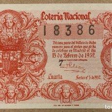 Lotería Nacional: DÉCIMO DE LOTERÍA DEL AÑO 1952 SORTEO N° 5 DEL 18/2/1952.. Lote 275088683