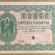 Lotería Nacional: DÉCIMO DE LOTERÍA DEL AÑO 1953 SORTEO N° 4 DEL 5/2/1953. CON NUMERACIÓN 00000.. Lote 275779433