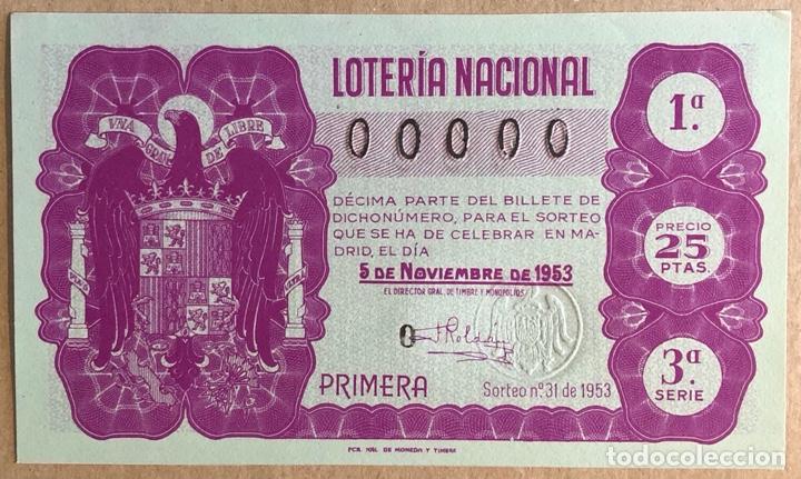 DÉCIMO DE LOTERÍA DEL AÑO 1953 SORTEO N° 31 DEL 5/11/1953. CON NUMERACIÓN 00000. (Coleccionismo - Lotería Nacional)