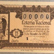 Lotería Nacional: DÉCIMO DE LOTERÍA DEL AÑO 1953 SORTEO N° 34 DEL 5/12/1953. CON NUMERACIÓN 00000.. Lote 275783043