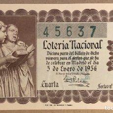 Lotaria Nacional: DÉCIMO DE LOTERÍA DEL AÑO 1956 SORTEO N° 1 DEL 5/1/1956.. Lote 275965938