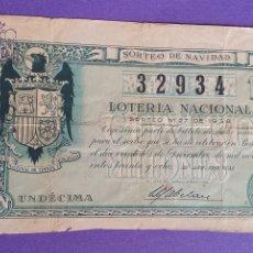 Lotaria Nacional: HISTORIA DE LOTERÍA EL ÚNICO AÑO CON 2 SORTEOS DE NAVIDAD 1938 BILLETE BURGOS LADO NACIONAL. Lote 276241048