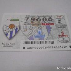 Lotería Nacional: DECIMO LOTERIA JUEVES Nº 79606- LIGA IBERDROLA FEMENINA -SORTEO 3 ENERO 2019- 1/19- SPORTING PUER. Lote 278976313