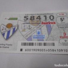 Lotería Nacional: DECIMO LOTERIA JUEVES Nº 58410- LIGA IBERDROLA FEMENINA -SORTEO 3 ENERO 2019- 1/19- SPORTING PUER. Lote 278977003