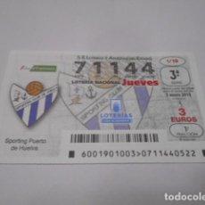 Lotería Nacional: DECIMO LOTERIA JUEVES Nº 71144- LIGA IBERDROLA FEMENINA -SORTEO 3 ENERO 2019- 1/19- SPORTING PUER. Lote 278977243