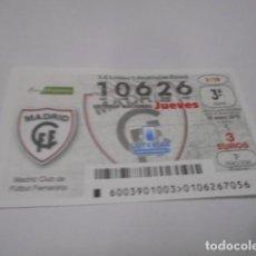 Lotería Nacional: DECIMO LOTERIA JUEVES Nº 10626- LIGA IBERDROLA FEMENINA -SORTEO 10 ENERO 2019- 3/19- MADRID CLUF DE. Lote 278977913