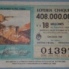Lotería Nacional: LOTE 6 BILLETES LOTERIAS ARGENTINAS. Lote 280127568