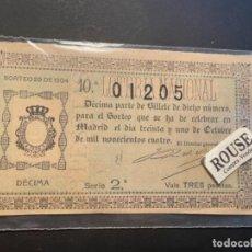 Lotería Nacional: ANTIGUO BILLETE DE LOTERIA - SORTEO 29 DE 1904 - 31 DE OCTUBRE 1904 - 18X9,8 CM.. Lote 288910548