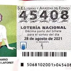 Lotería Nacional: ESPAÑA. LOTERÍA. 2021. SORTEO: 68 CENTENARIO DE CARMEN LAFORET. FECHA: 28 AGOSTO. Lote 289837183