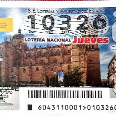 Lotería Nacional: ESPAÑA. LOTERÍA. 2021. SORTEO: 43 BIENES PATRIMONIO MUNDIAL: CIUDAD VIEJA DE SALAMANCA (CASTILLA Y L. Lote 289837193