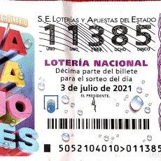 Lotería Nacional: ESPAÑA. LOTERÍA. 2021. SORTEO: 52 SORTEO EXTRAORDINARIO VACACIONES. FECHA: 3 JULIO. VER FOTO POR DOB. Lote 289837203
