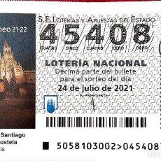 Lotería Nacional: ESPAÑA. LOTERÍA. 2021. SORTEO: 58 XACOBEO 21-22.CATEDRAL DE SANTIAGO DE COMPOSTELA (GALICIA). FECHA:. Lote 289837228